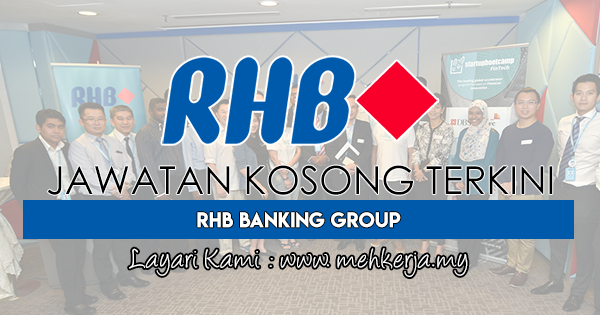 Jawatan Kosong Terkini 2017 di RHB Banking Group