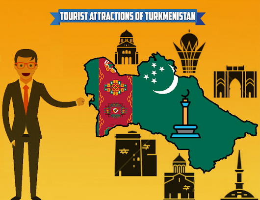 Turkmenistan Tour- Best Way To Explore The Stunning Tourist Attractions Of Turkmenistan