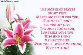 morning love sms: the morning breeze on my face, makes me yearn for you,