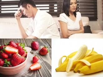 Dùng những loại trái cây cực tốt này, nam giới sẽ chẳng còn mệt mỏi khi 'yêu'