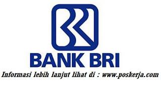 Lowongan Kerja Terbaru Bank BRI Juli 2017