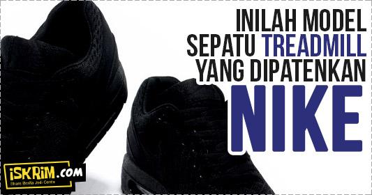 Hati-Hati Buat Model Sepatu Karena Nike Sudah Mematenkan Model Ini
