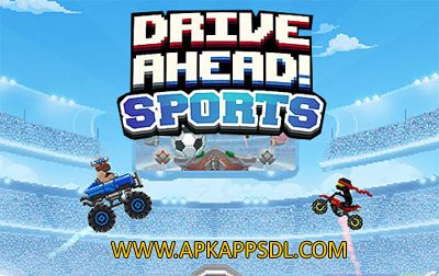 Download Drive Ahead! Sports Apk Mod v1.0 Full Version 2016