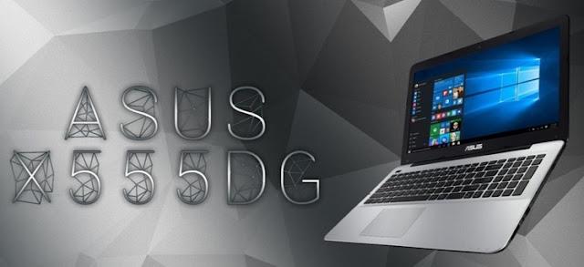 Harga Laptop Asus X555DG Tahun 2017 Lengkap Dengan Spesifikasi | Dibekali Processor AMD A10-8700P