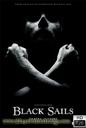 Black Sails Temporada 1 [720p] [Latino-Ingles] [MEGA]