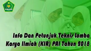 Info Dan Petunjuk Teknis Lomba Karya Ilmiah (KIR) PAI Tahun 2018