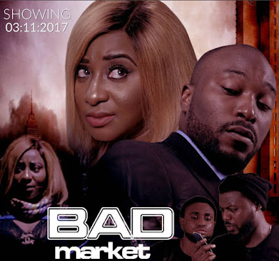 bad market nollywood movie