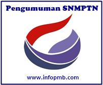 Pengumuman Kelulusan Hasil Seleksi SNMPTN Pengumuman SNMPTN 2019/2020