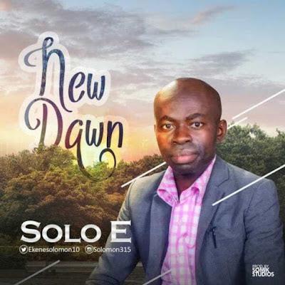 Music: Solo E – New Dawn
