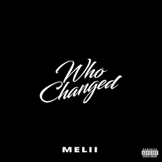 Melii - Who Changed (Single) [iTunes Plus AAC M4A]