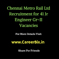 Chennai Metro Rail Ltd Recruitment for 41 Jr Engineer Gr-II Vacancies