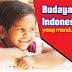 Wow.. Indonesia Terkenal di dunia karena 3 Kebiasaan ini