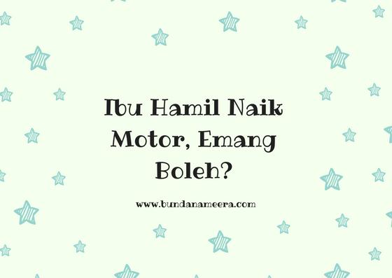 tips ibu hamil naik motor, #Amankah ibu hamil berkendara? #ibu hamil naik motor emang boleh?