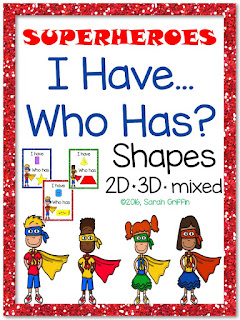 https://www.teacherspayteachers.com/Product/I-Have-Who-Has-Shapes-2D-and-3D-Superheroes-2544698