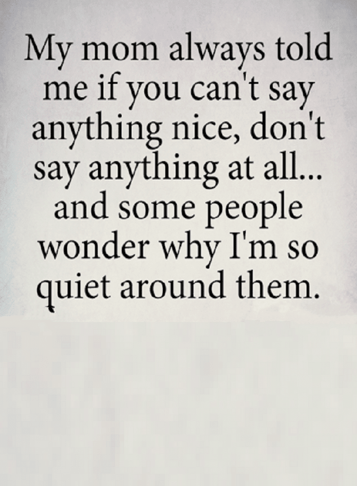 Quotes The Reason We Get In Trouble Is Because We Say Things When We