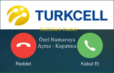 Turkcell Gizli Özel Numara Engelleme (açma kapatma)