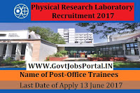 Physical Research Laboratory Recruitment 2017– Office Trainees