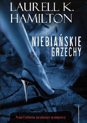 Niebiańskie grzechy - Laurell K. Hamilton (cykl: Anita Blake)