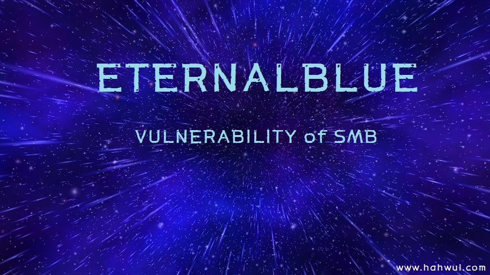 HACKING] Eternalblue vulnerability&exploit and msf code