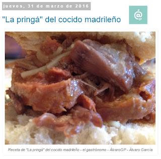 """Recetas TOP10 de El Gastrónomo en mayo 2016 - """"La pringá"""" del cocido madrileño"""