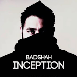 Badshah - Inception