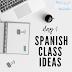 Day 1 in Spanish Class