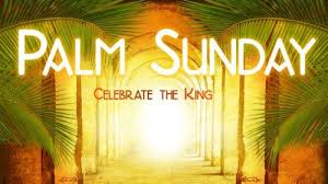Long And Inspirational palm Sunday verses