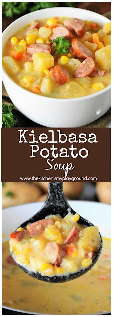 Kielbasa Potato Soup Kitchen Is My Playground