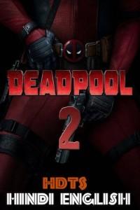 deadpool 2 full movie free download mp4 filmyzilla