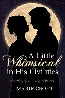 Book cover: A Little Whimsical in His Civilities by J Marie Croft
