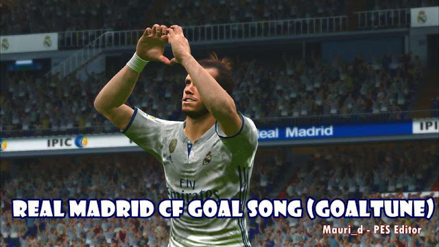Real Madrid Goal Song (Goaltune) - PES 2017 - PATCH PES