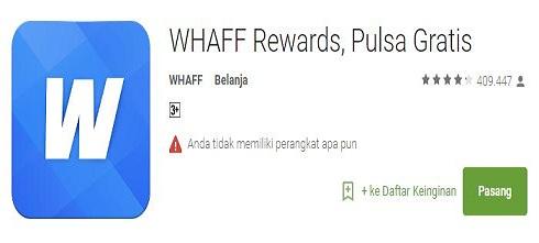 cara dapat uang dari smartphone dengan WHAFF Rewards