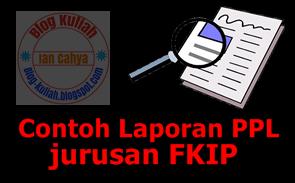 Contoh Laporan PPL (Program Pengalaman Lapangan)