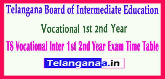 Telangana Board of Intermediate Education Vocational 1st 2nd Year Exam 2018 Time Table