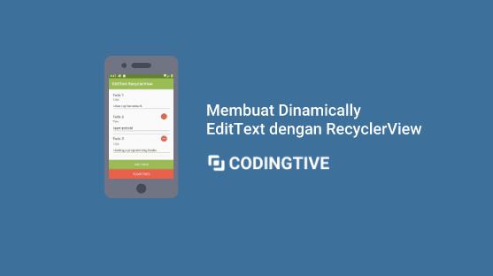 Membuat Dinamically EditText dengan RecyclerView