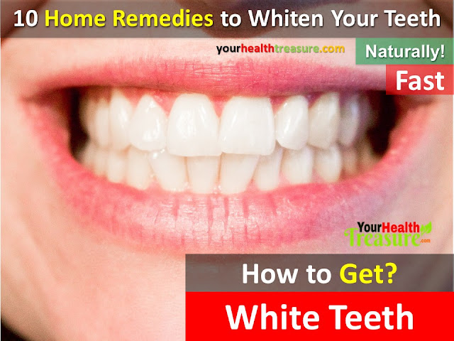 how to get white teeth, how to get rid of yellow teeth, fast teeth whitening remedy, how to whiten your teeth instantly, home remedies for teeth whitening