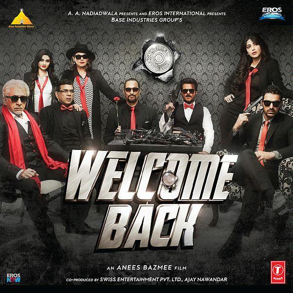 Nana Patekar, Anil Kapoor, John Abraham, Shruti Haasan HIndi movie Welcome Back is second biggest film in 2015 Bollywood wiki