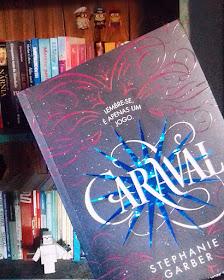 Romance de estreia de Sthephanie Gaber ,Caraval