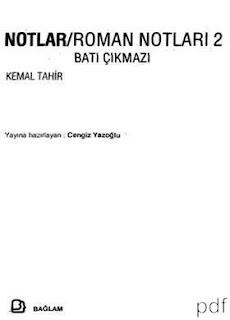 Kemal Tahir - Notlar Roman Notları 2 Batı Çıkmazı