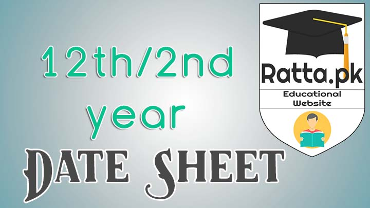 Inter 12th class/2nd Year Expected Datesheet 2017 All Punjab Boards