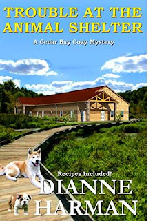 Trouble at the Animal Shelter - a cozy mystery by Dianne Harman