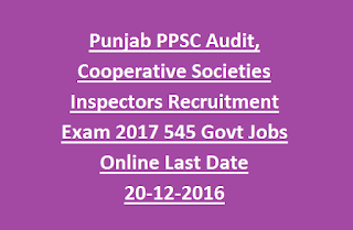 Punjab PPSC Audit, Cooperative Societies Inspectors Recruitment Exam 2017