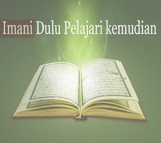 ikmah Isra' Mi'raj (1) Imani dulu pelajari kemudian
