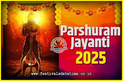 2025 Parshuram Jayanti Date and Time, 2025 Parshuram Jayanti Calendar