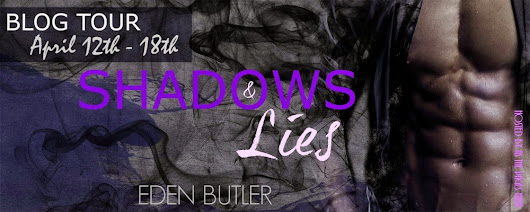 Blog Tour: Excerpt, Review, and Giveaway for Shadows & Lies by Eden Butler