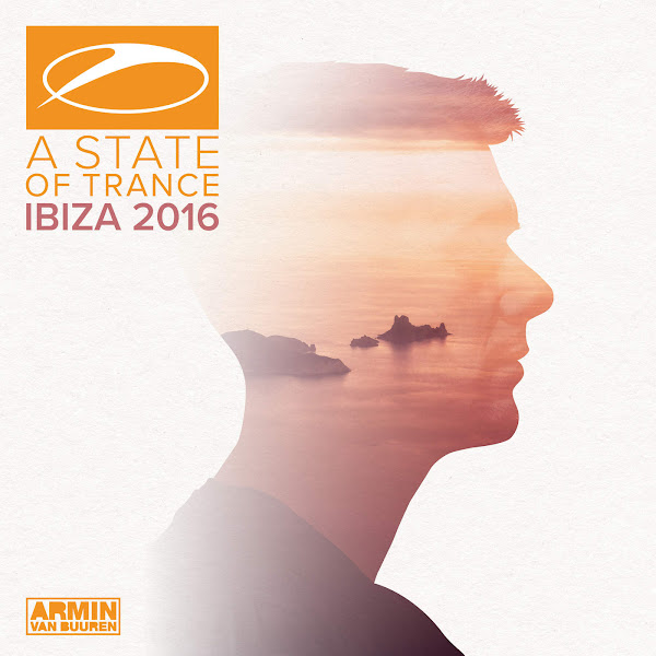 Armin van Buuren - A State of Trance, Ibiza 2016 (Mixed by Armin van Buuren) Cover