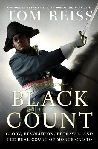 The Black Count by Tom Reiss - book review