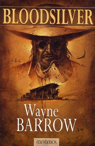 Bloodsilver - Wayne Barrow