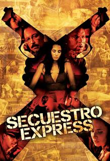 Secuestro Express (2011) Online