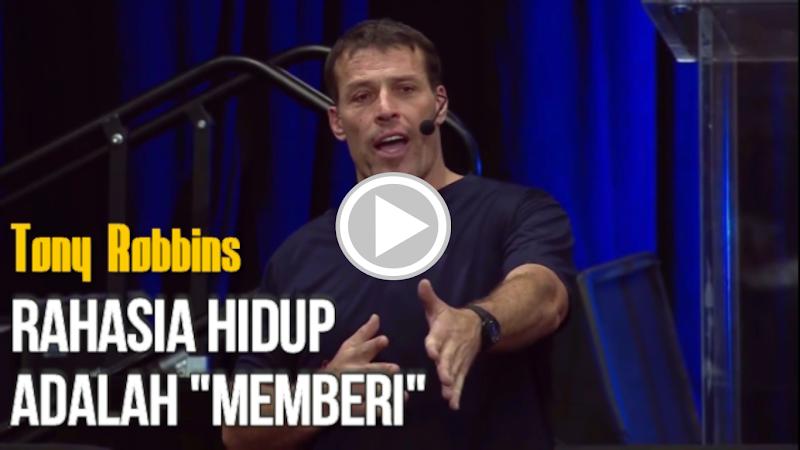 "Tony Robbins - Rahasia Hidup adalah ""Memberi"""